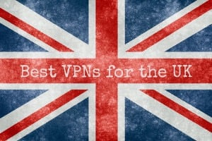 Best VPNs for the UK