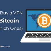 How to buy a VPN with Bitcoin and the 5 Best VPNs That Accept It