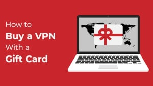 How to Buy a VPN With a Gift Card