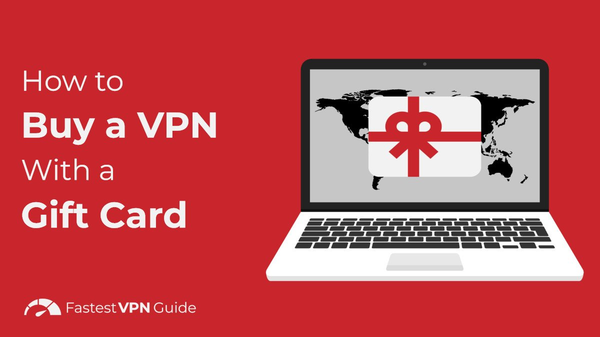 How to buy VPN with gift card