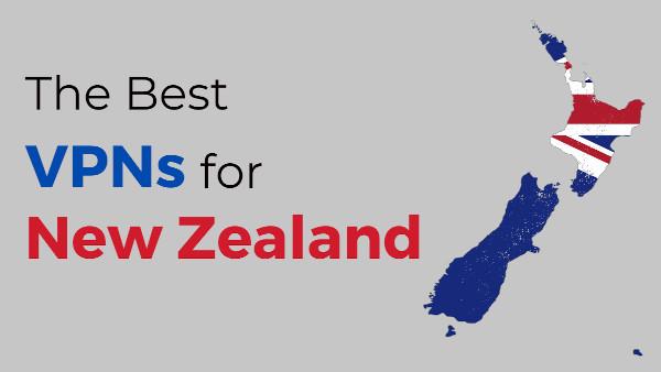 The Best VPNs for NZ