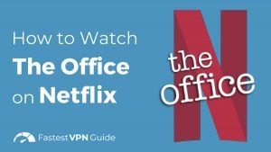 How To Watch The Office on Netflix