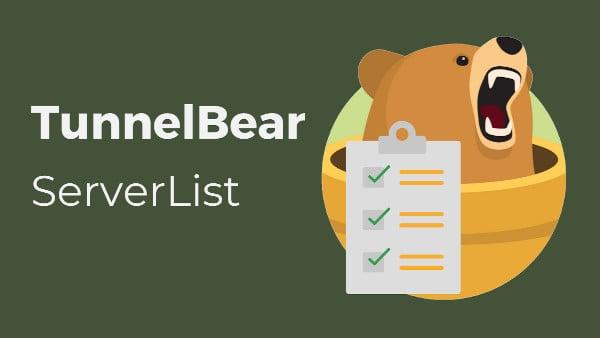 TunnelBear server list